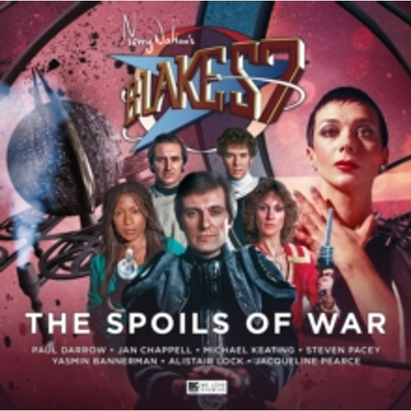 Blake's 7 - The Spoils of War