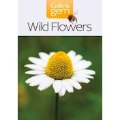 Wild Flowers (Collins Gem) by HarperCollins Publishers (Paperback, 2004)