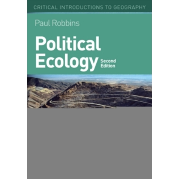 Political Ecology : A Critical Introduction