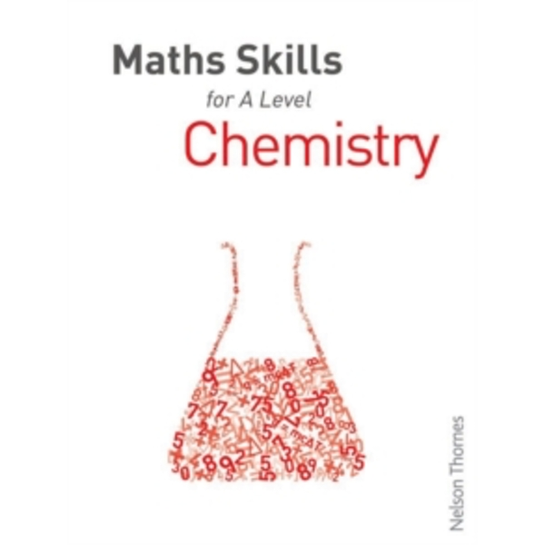 Maths Skills for A Level Chemistry