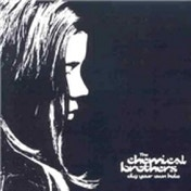 The Chemical Brothers Dig Your Own Hole CD