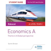 Edexcel Economics A Student Guide: Theme 4 A global perspective by Quintin Brewer (Paperback, 2016)