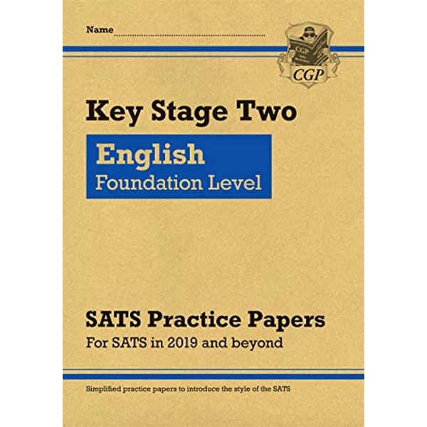 New KS2 English Targeted SATS Practice Papers: Foundation Level (for the 2021 tests)  Paperback / softback 2018