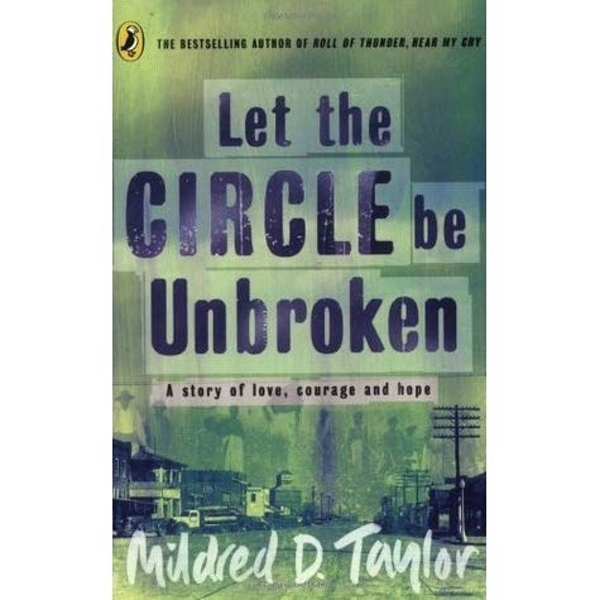 Let the Circle be Unbroken by Mildred Delois Taylor (Paperback, 1995)