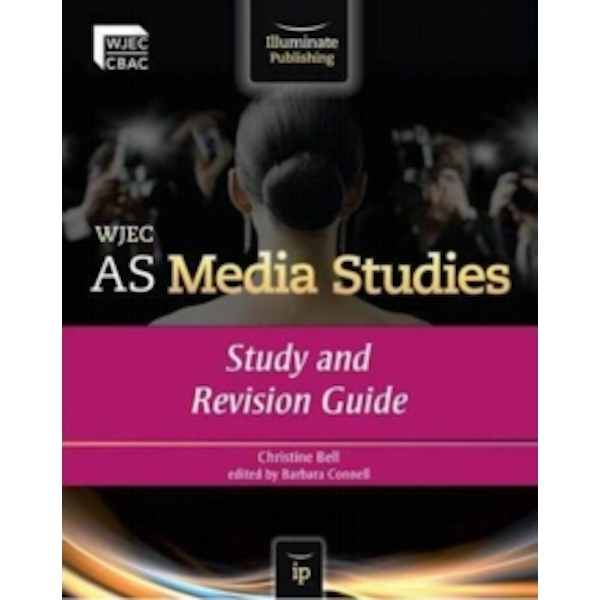 WJEC AS Media Studies: Study and Revision Guide by Christine Bell (Paperback, 2012)
