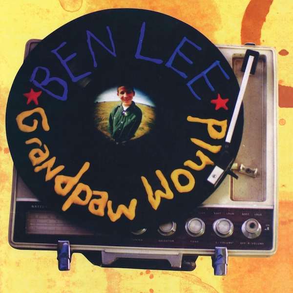 Ben Lee - Grandpaw Would: 25th Anniversary Deluxe Edition Vinyl