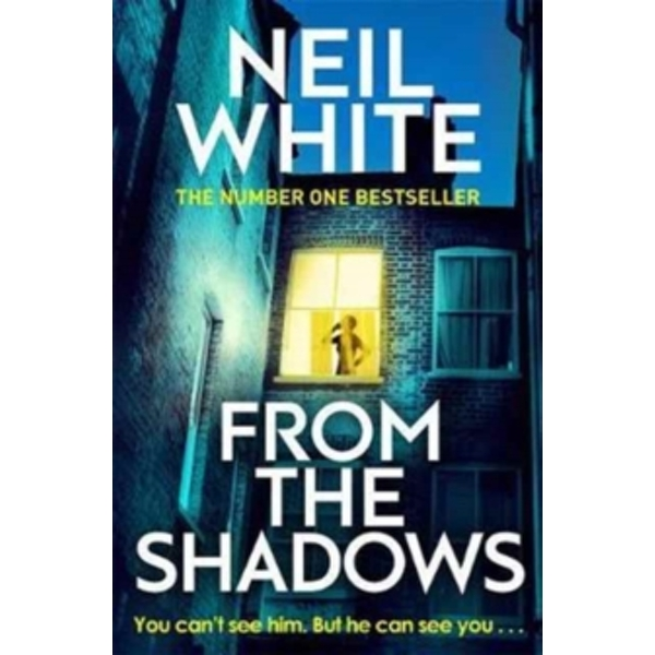 From The Shadows : The gripping thriller that will keep you hooked until the very end