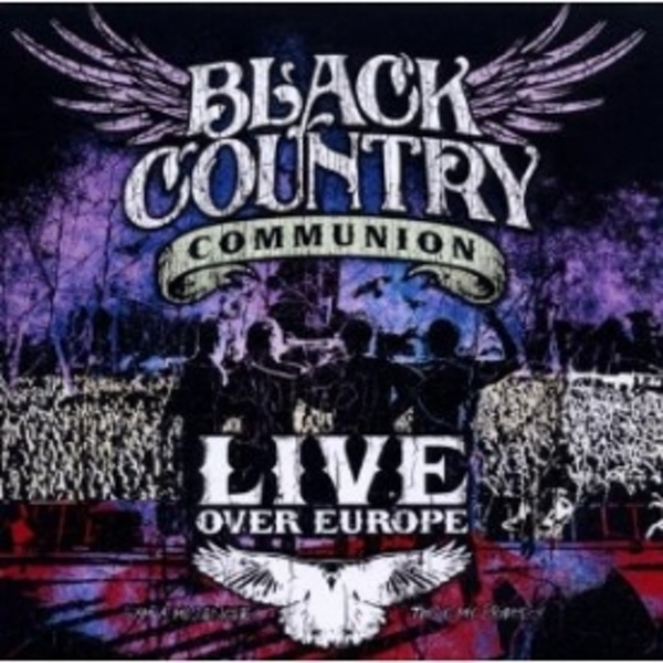 Black Country Communion Live Over Europe CD