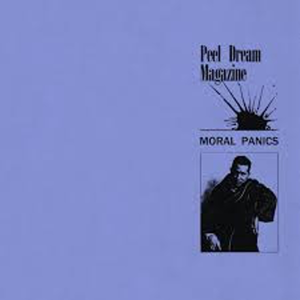 Peel Dream Magazine – Moral Panics Vinyl