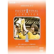 Arsenal - The Classic Cup Finals