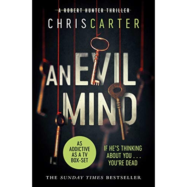 An Evil Mind A brilliant serial killer thriller, featuring the unstoppable Robert Hunter Paperback / softback 2015