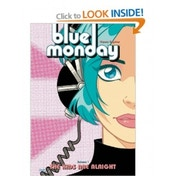 Blue Monday Volume 1: The Kids Are Alright Paperback