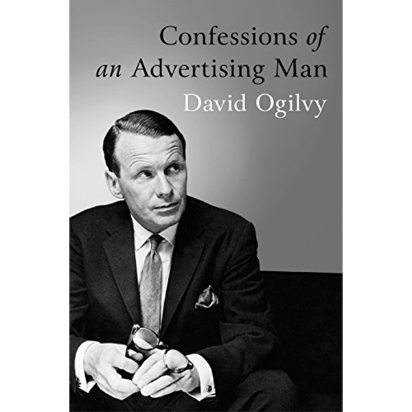 Confessions of an Advertising Man by David Ogilvy (Paperback, 2011)