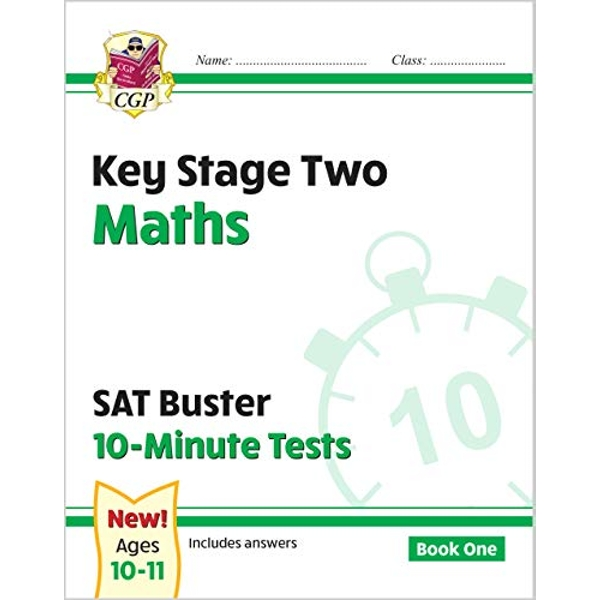KS2 Maths SAT Buster: 10-Minute Tests Maths - Book 1 (for tests in 2018 and beyond) by CGP Books (Paperback, 2014)
