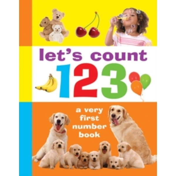 Let's Count 123 by Armadillo Press (Board book, 2015)