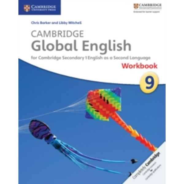 Cambridge Global English Stage 9 Workbook: for Cambridge Secondary 1 English as a Second Language by Libby Mitchell, Chris Barker (Paperback, 2016)