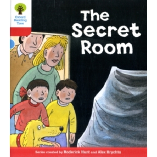 Oxford Reading Tree: Level 4: Stories: The Secret Room by Roderick Hunt (Paperback, 2011)