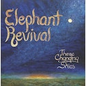 Elephant Revival - These Changing Skies Vinyl