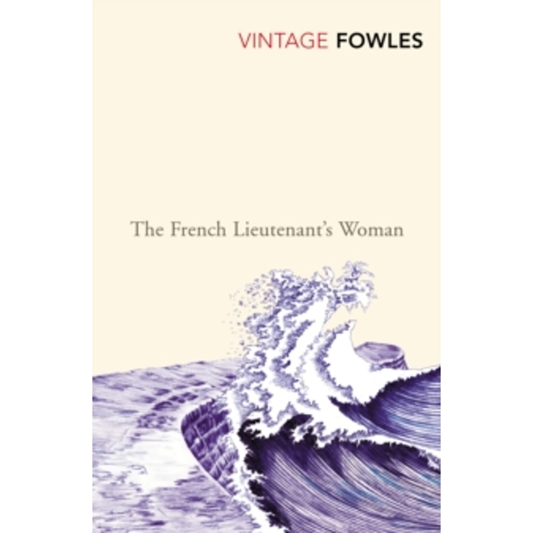 The French Lieutenant's Woman by John Fowles (Paperback, 2004)
