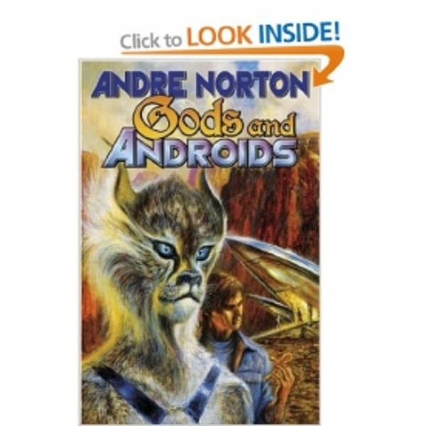 Gods and Androids by Andre Norton (Book, 2004)
