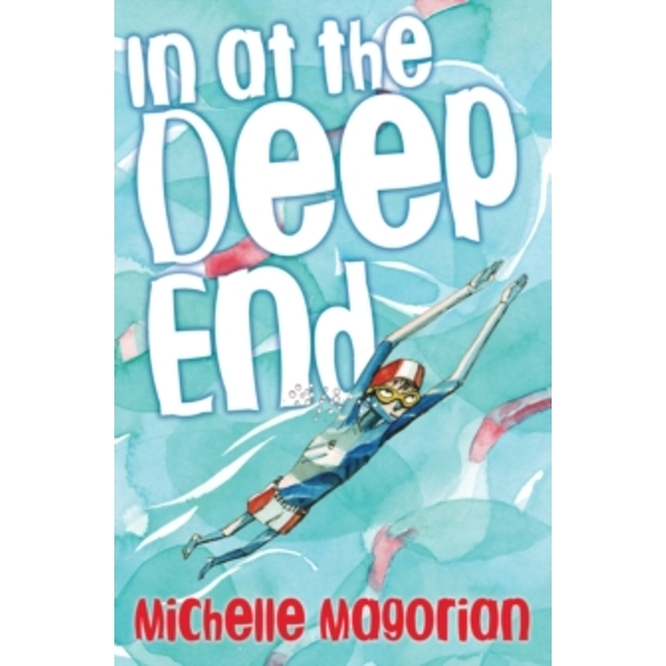 In at the Deep End by Michelle Magorian (Paperback, 2016)