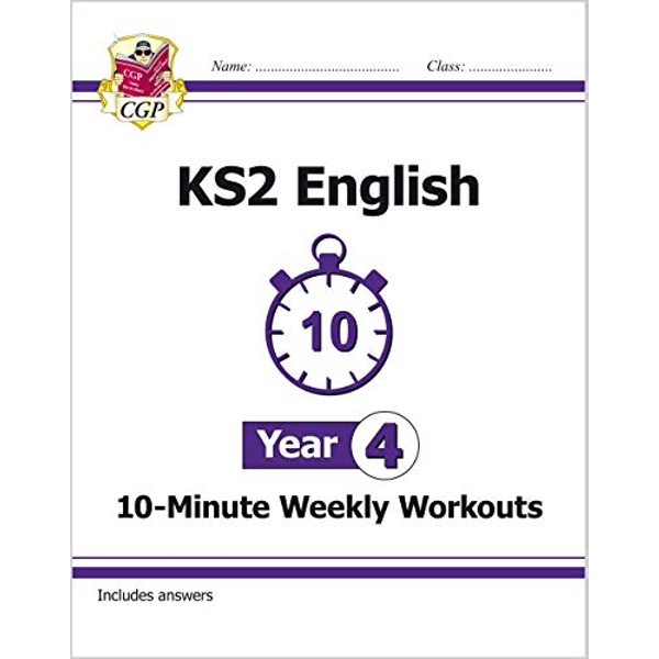 New KS2 English 10-Minute Weekly Workouts - Year 4 (for the New Curriculum) by Coordination Group Publications Ltd (CGP) (Paperback, 2017)