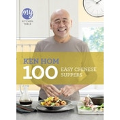 My Kitchen Table: 100 Easy Chinese Suppers by Ken Hom (Paperback, 2012)