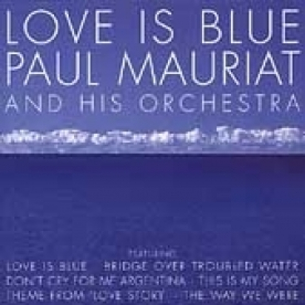 The Paul Mauriat Orchestra Love Is Blue CD