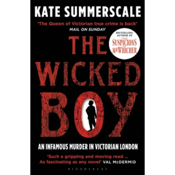 The Wicked Boy : Shortlisted for the CWA Gold Dagger for Non-Fiction 2017