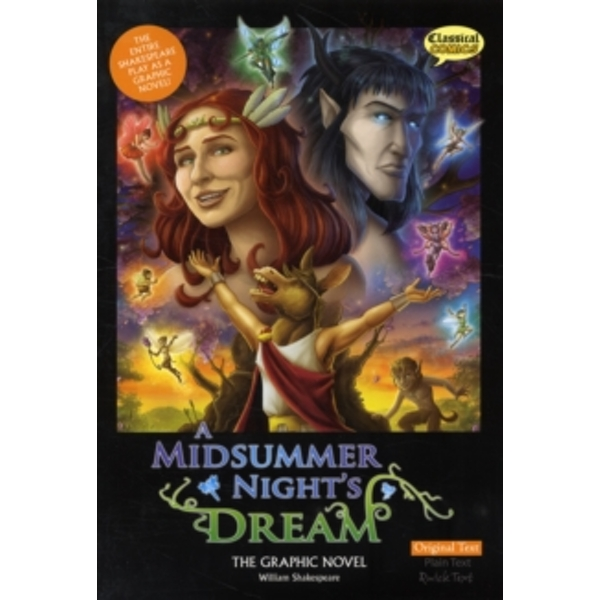 A Midsummer Night's Dream the Graphic Novel: Original Text by William Shakespeare (Paperback, 2011)