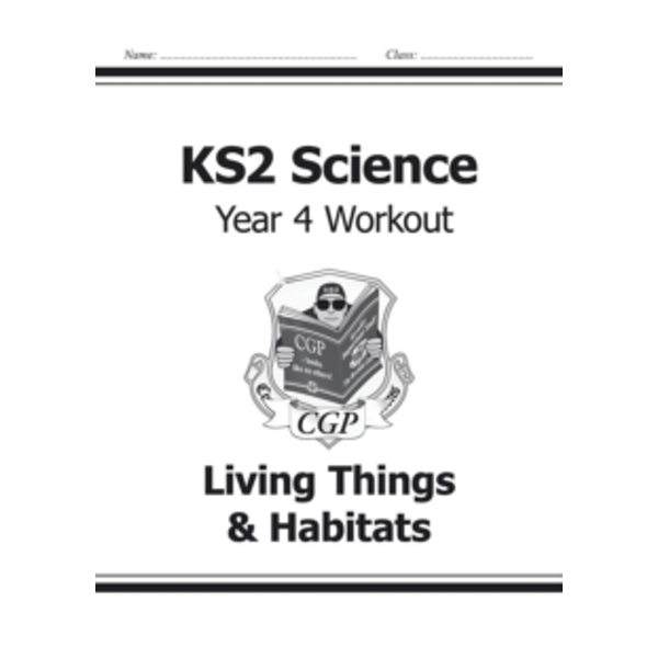 KS2 Science Year Four Workout: Living Things & Habitats by CGP Books (Paperback, 2014)