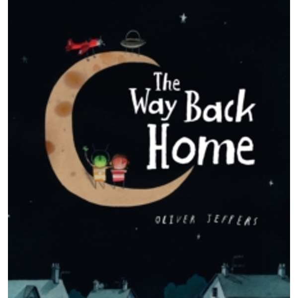 The Way Back Home by Oliver Jeffers (Mixed media product, 2014)