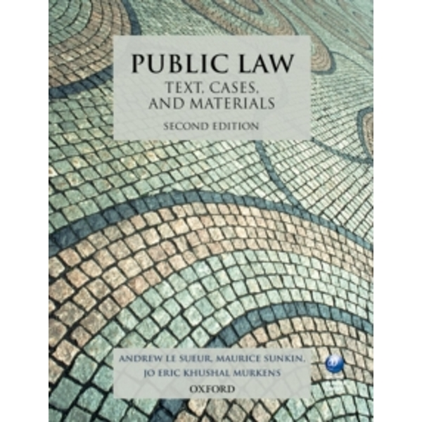 Public Law: Text, Cases, and Materials by Andrew Le Sueur, Jo E. Murkens, Maurice Sunkin (Paperback, 2013)