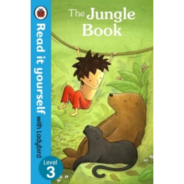 The Jungle Book - Read it Yourself with Ladybird : Level 3