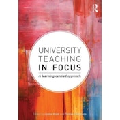 University Teaching in Focus: A Learning-centred Approach by Taylor & Francis Ltd (Paperback, 2012)