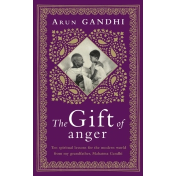 The Gift of Anger : The Sunday Times Bestseller