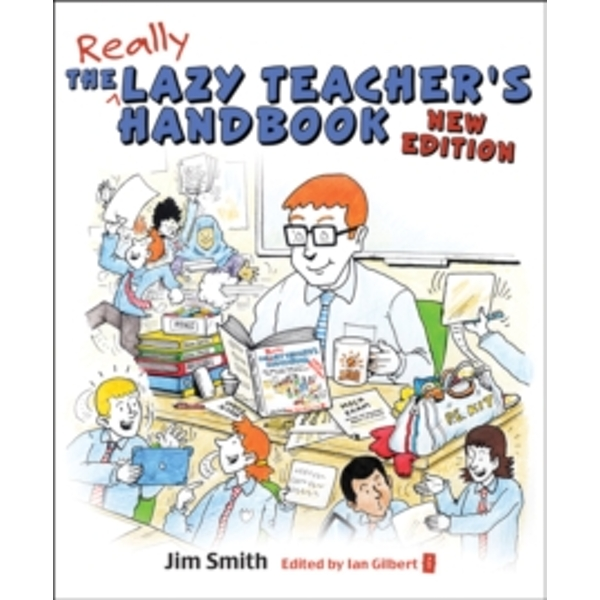 The Lazy Teacher's Handbook: How Your Students Learn More When You Teach Less by Jim Smith (Paperback, 2017)