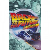 Back To The Future: Untold Tales & Alternate Timelines (Direct Market Edition)