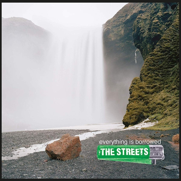 The Streets - Everything Is Borrowed Vinyl