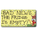 Bad News The Fridge Is Empty Smiley Magnet Pack Of 12