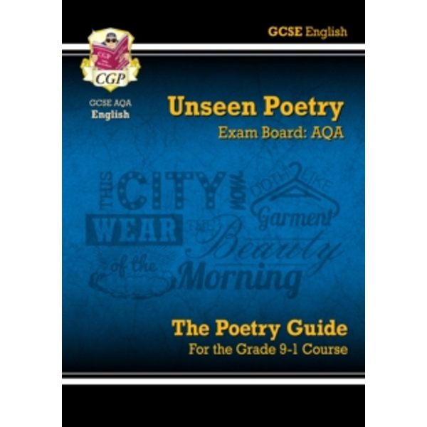 New GCSE English Literature AQA Unseen Poetry Study & Exam Practice - For the Grade 9-1 Course by CGP Books (Paperback, 2015)