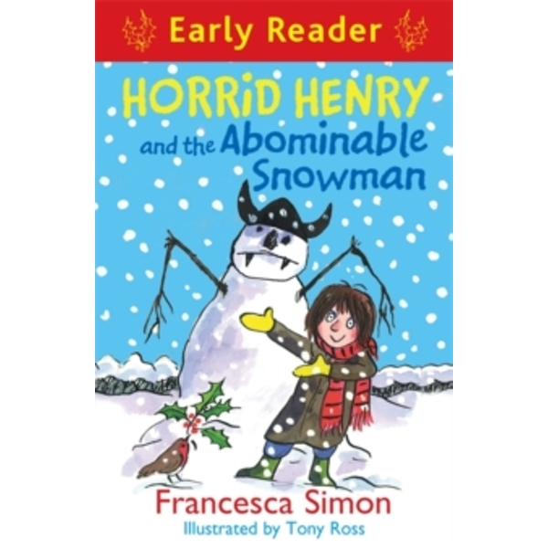 Horrid Henry Early Reader: Horrid Henry and the Abominable Snowman : Book 33