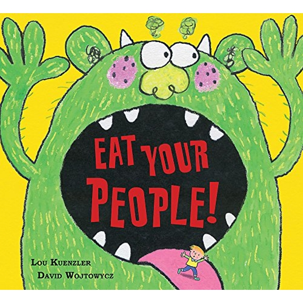 Eat Your People! by Lou Kuenzler (Paperback, 2017)