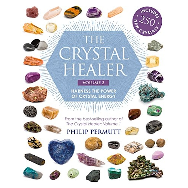 The Crystal Healer: Volume 2 Harness the Power of Crystal Energy. Includes 250 New Crystals Paperback / softback 2018