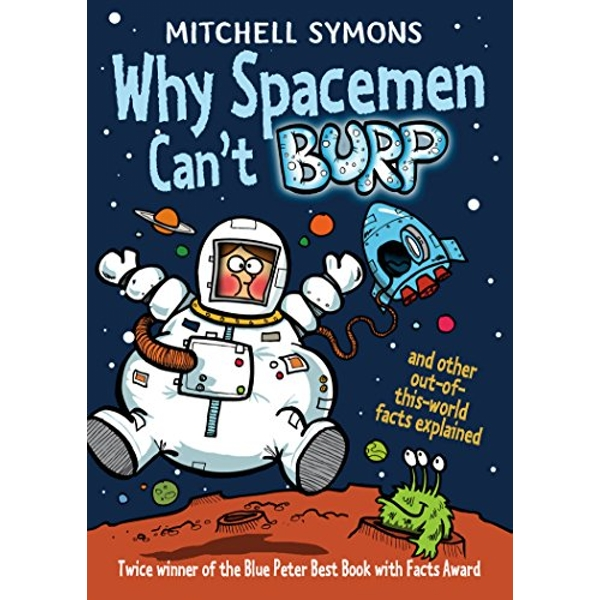 Why Spacemen Can't Burp... by Mitchell Symons (Paperback, 2014)
