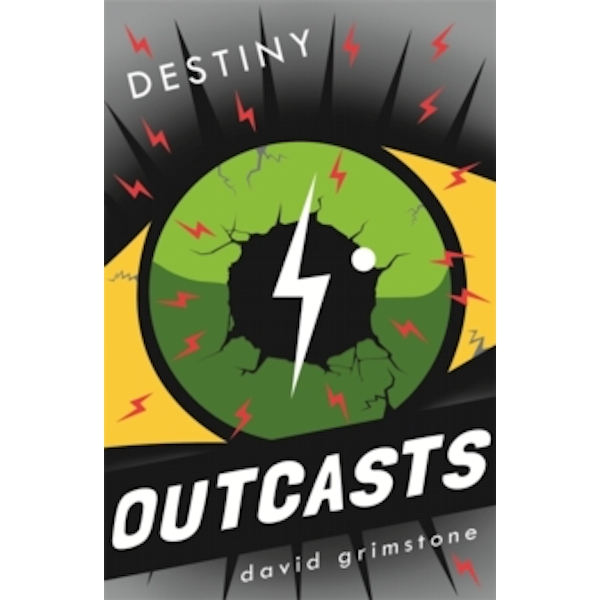 Outcasts: Destiny : Book 3