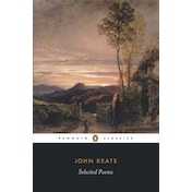 Selected Poems: Keats by John Keats (Paperback, 2007)