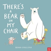There's a Bear on My Chair by Ross Collins (Paperback, 2016)