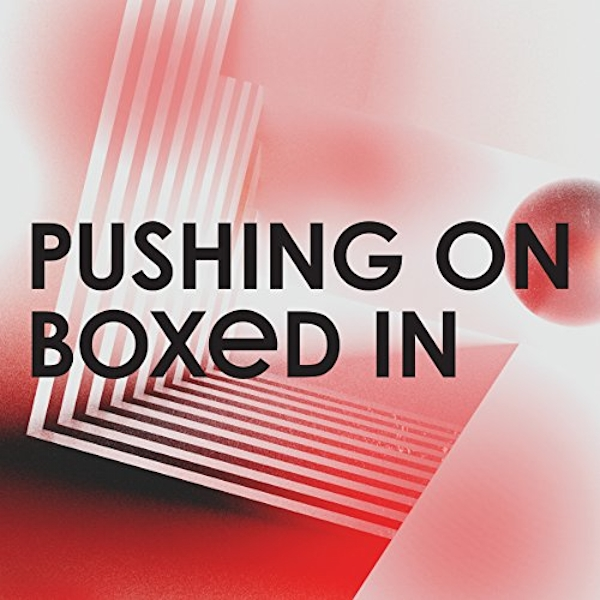 "Boxed In - Pushing On (180 Gram, Marbled Grey Vinyl, 45 RPM) (Limited Edition) 12"" Vinyl"