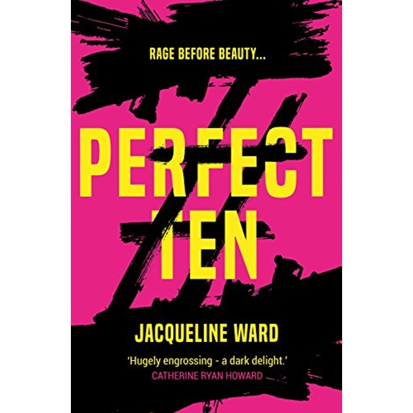 Perfect Ten A powerful novel about one woman's search for revenge Paperback / softback 2018